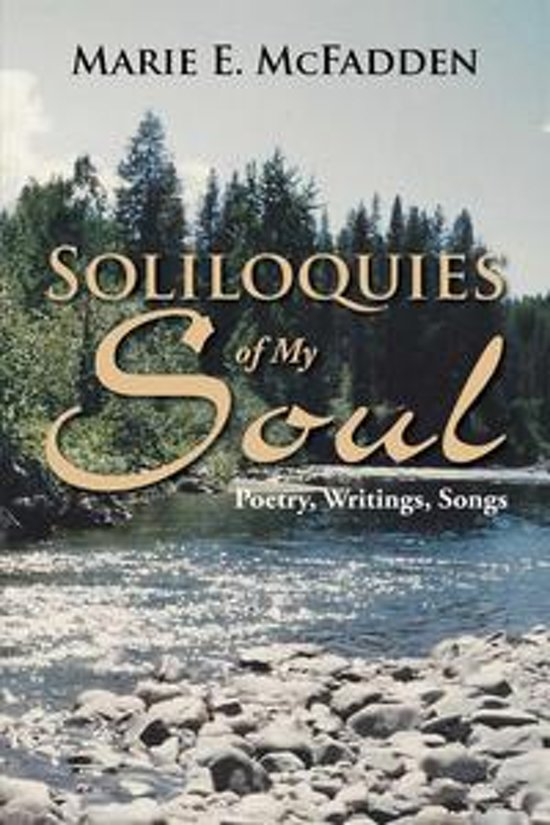 Soliloquies of My Soul