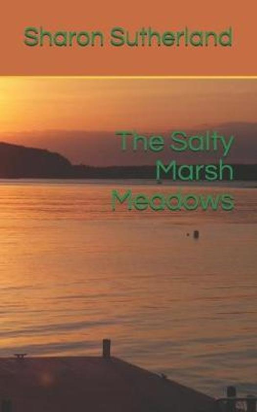 The Salty Marsh Meadows