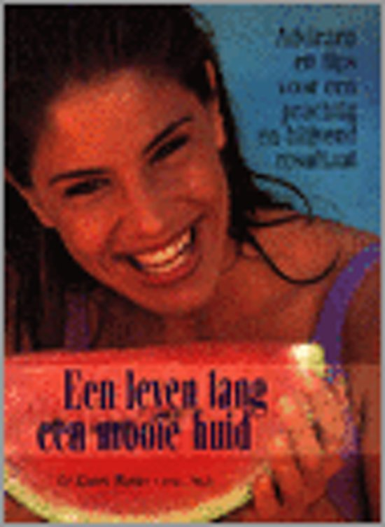 Een leven lang een mooie huid - Karen Burke pdf epub