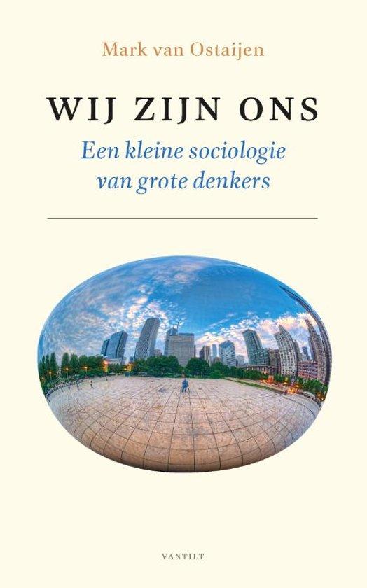 Wij zijn ons - Een kleine sociologie van grote denkers