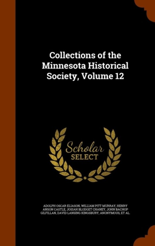 Collections of the Minnesota Historical Society, Volume 12