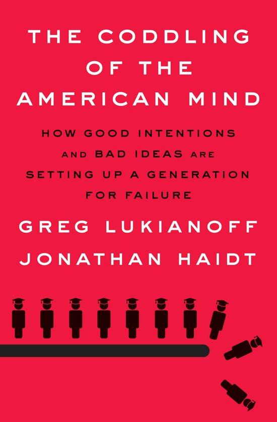 Boek cover The Coddling of the American Mind van Greg Lukianoff (Hardcover)