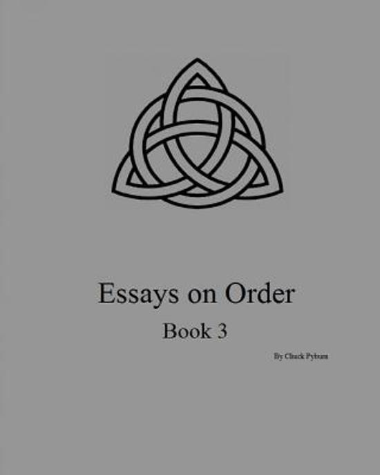 Essays on Order, Book 3