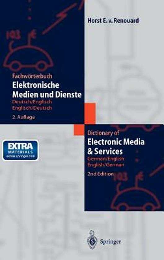 Fachworterbuch Elektronische Medien Und Dienste / Dictionary of Electronic Media and Services