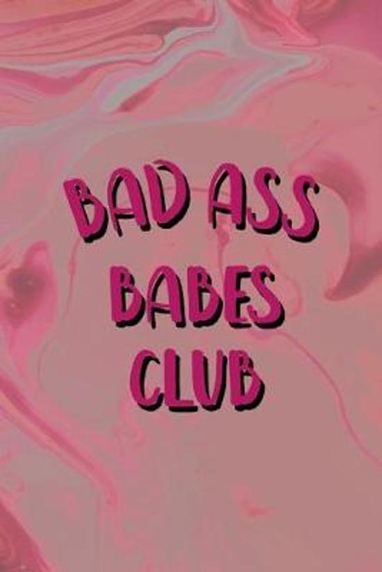 Bad Ass Babes Club: Bad Bitch Notebook Journal Composition Blank Lined Diary Notepad 120 Pages Paperback Pink Marble