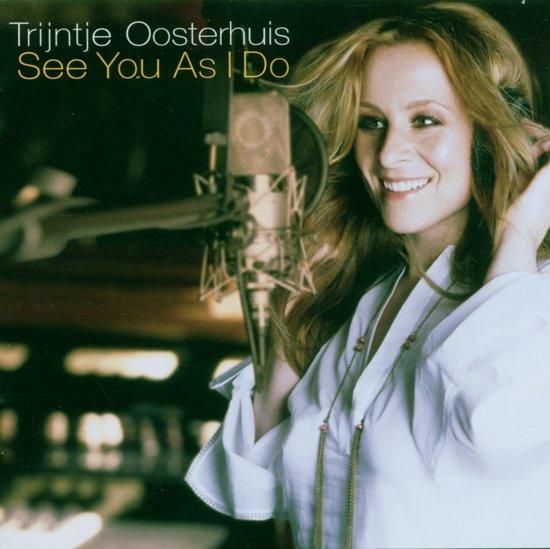 CD cover van See You As I Do van Trijntje Oosterhuis