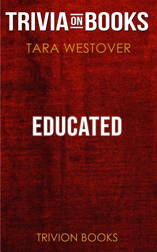 Boekomslag voor Educated by Tara Westover (Trivia-On-Books)