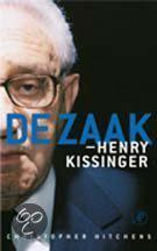 Boek cover De Zaak-Henry Kissinger van Christopher Hitchens (Paperback)