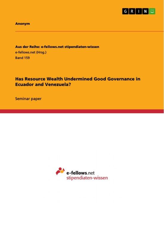 Has Resource Wealth Undermined Good Governance in Ecuador and Venezuela?