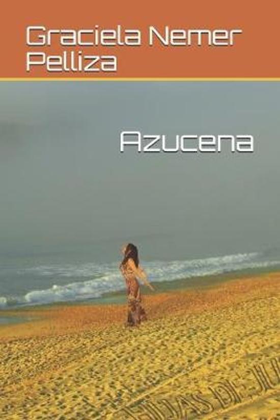 Azucena: Una mujer puede provocar grandes pasiones.
