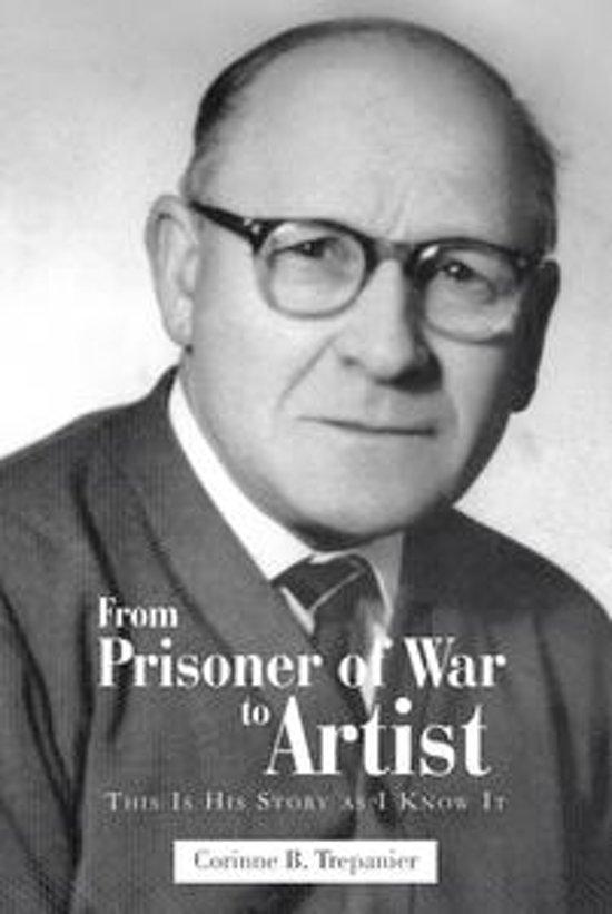 From Prisoner of War to Artist