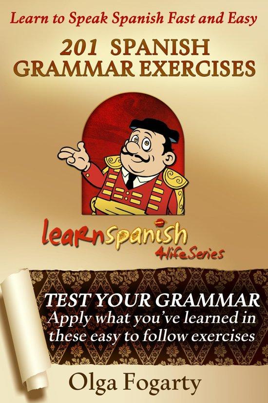 201 Spanish Grammar Exercises