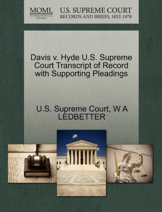 Davis V. Hyde U.S. Supreme Court Transcript of Record with Supporting Pleadings