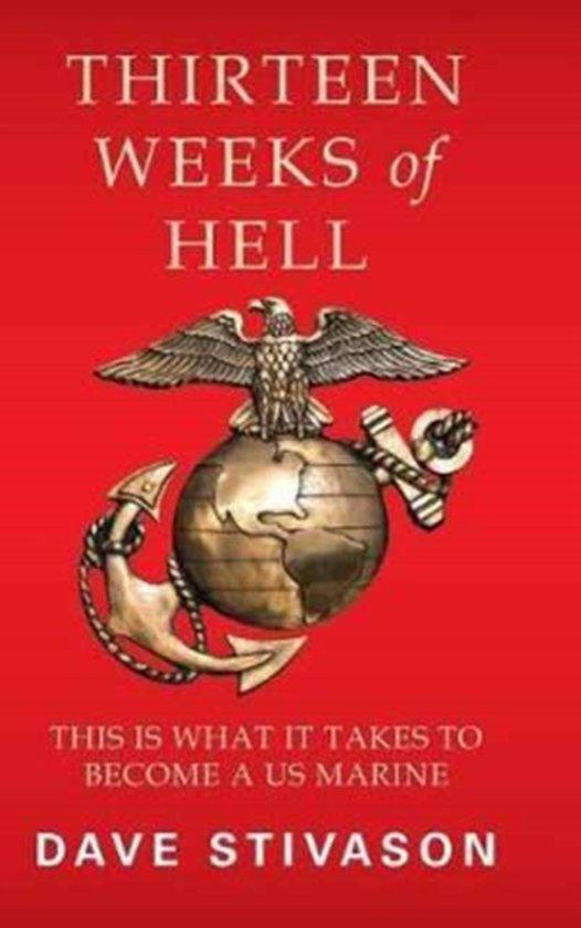 Thirteen Weeks of Hell