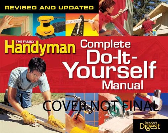 Bol the complete do it yourself manual editors of family the complete do it yourself manual solutioingenieria Choice Image