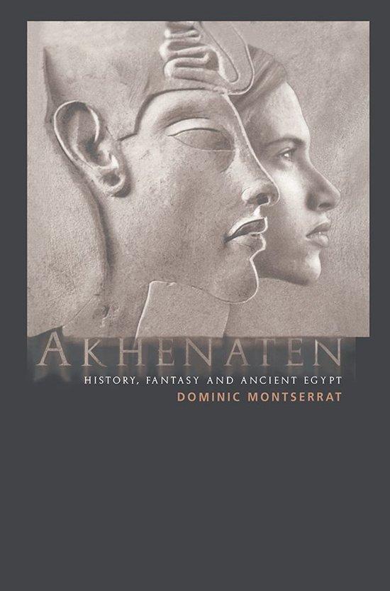 an analysis of the pharaoh who was called akhenaten