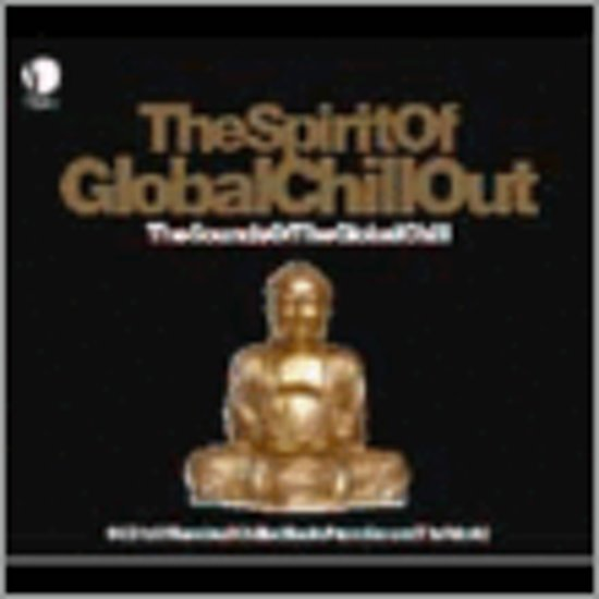 The Spirit Of Global Chillout: The Sounds