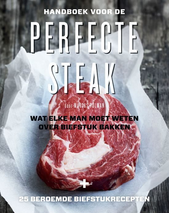 Handboek voor de perfecte steak