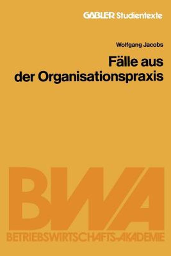 F lle Aus Der Organisationspraxis