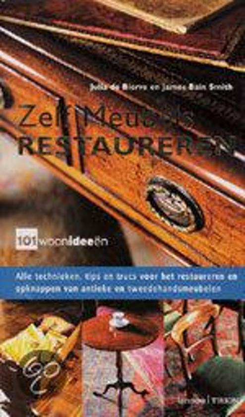 Boek cover Zelf Meubels Restaureren van Julia De Bierre (Hardcover)