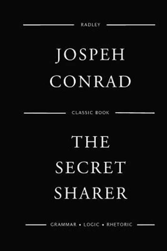 """finding identity in the secret sharer by joseph conrad """"let them think what they liked, but i didn't mean to drown myself i meant to swim till i sank -- but that's not the same thing"""" ― joseph conrad, the secret sharer."""