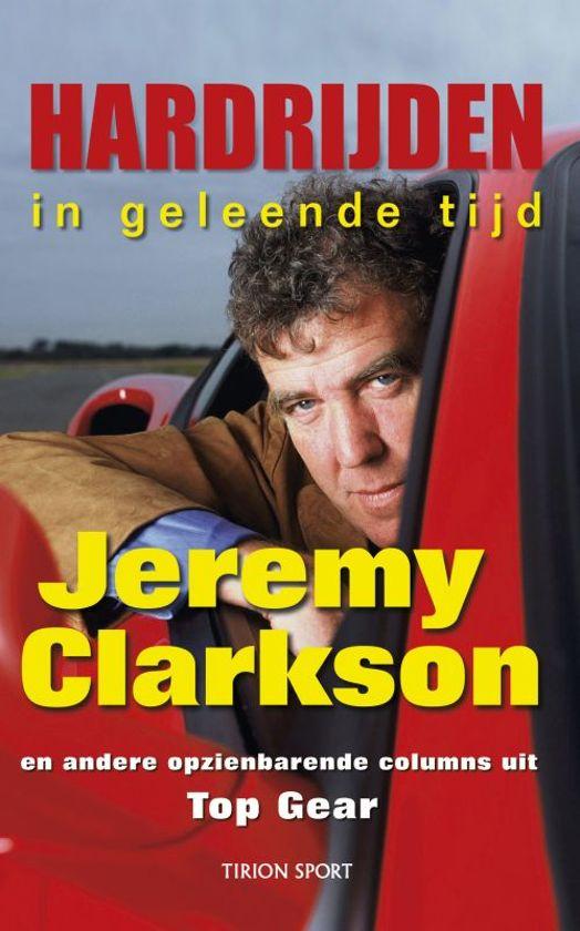 Cover van het boek 'Hardrijden in geleende tijd' van Jeremy Clarkson