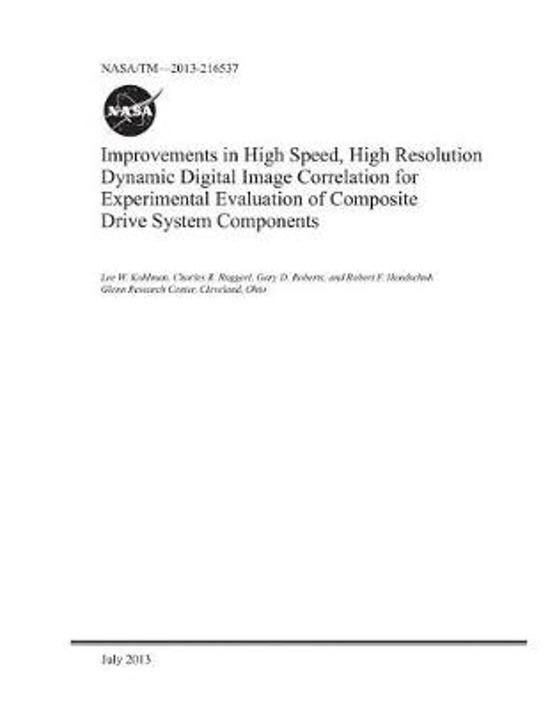 Improvements in High Speed, High Resolution Dynamic Digital Image Correlation for Experimental Evaluation of Composite Drive System Components