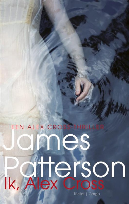 Alex Cross 15 - Ik, Alex Cross