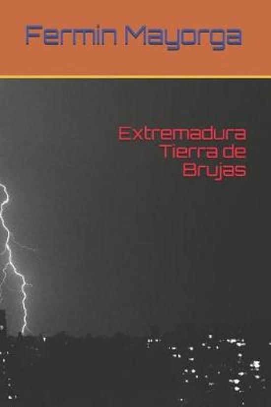 Extremadura Tierra de Brujas