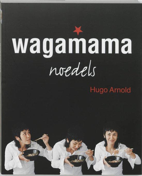 Boek cover Wagamama noedels van Hugo Arnold (Paperback)