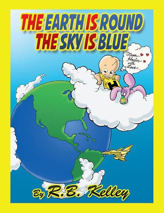 The Earth Is Round the Sky Is Blue