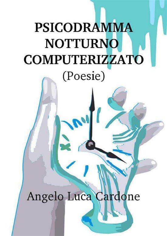 Psicodramma notturno computerizzato