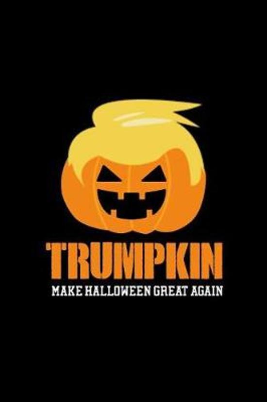 Trumpkin make halloween great again