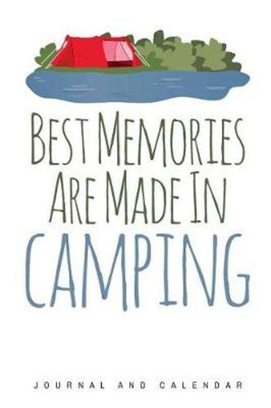 Best Memories Are Made in Camping