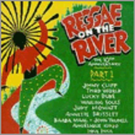 Reggae On The River...Part 1