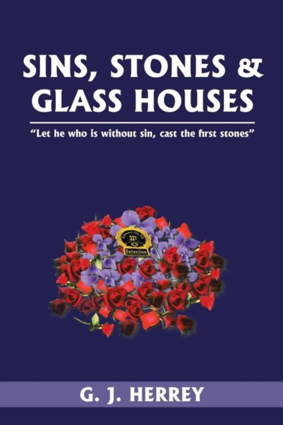 Sins, Stones & Glass Houses