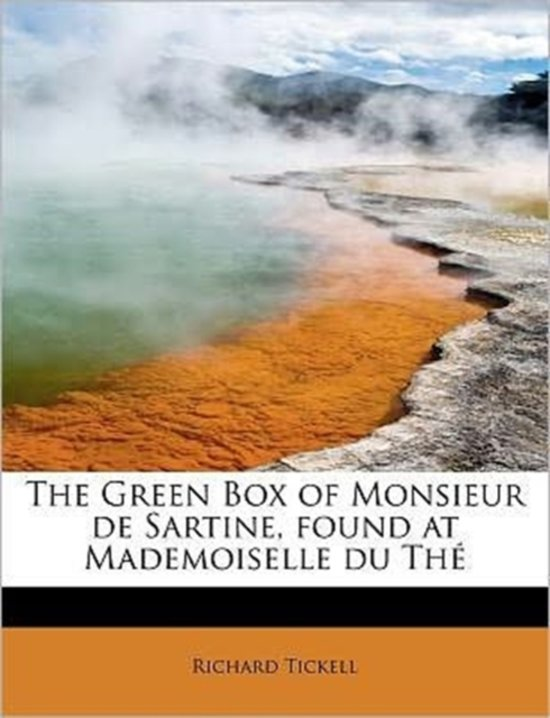 The Green Box of Monsieur de Sartine, Found at Mademoiselle Du the