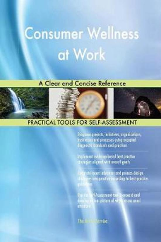 Consumer Wellness at Work a Clear and Concise Reference