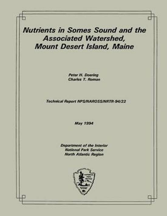 Nutrients in Somes Sound and the Associated Watershed, Mount Desert Island, Main