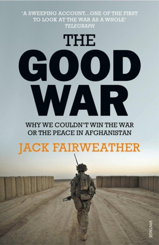 Boek cover The Good War van Jack Fairweather (Paperback)