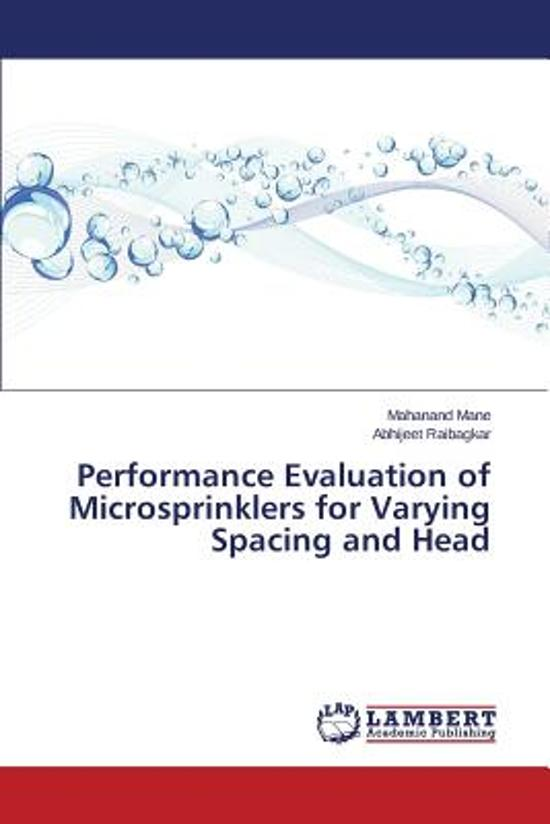 Performance Evaluation of Microsprinklers for Varying Spacing and Head