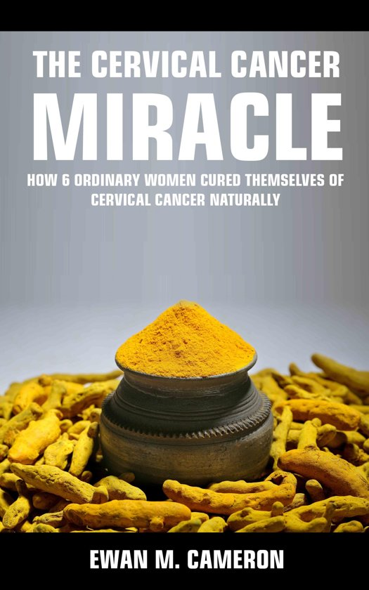 The Cervical Cancer Miracle