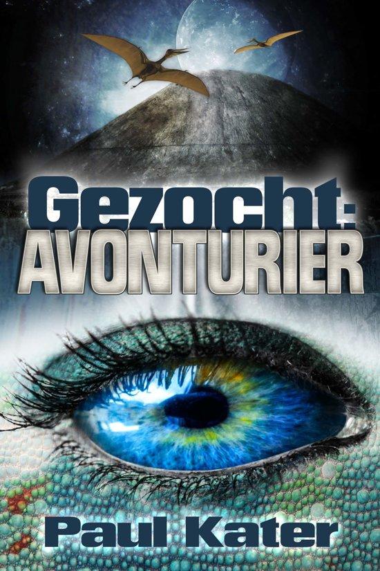 Gezocht - Gezocht: avonturier