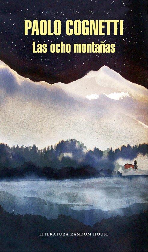 Boek cover Las ocho montañas van Paolo Cognetti (Onbekend)