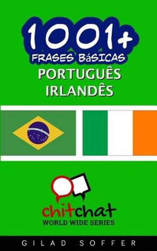 1001+ Frases Basicas Portugues - Irlandes