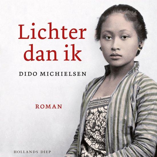 Boek cover Lichter dan ik van Dido Michielsen (Onbekend)