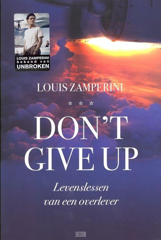 Bolcom Dont Give Up Louis Zamperini 9789043524520 Boeken