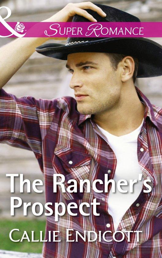 The Rancher's Prospect (Mills & Boon Superromance) (Montana Skies, Book 3)