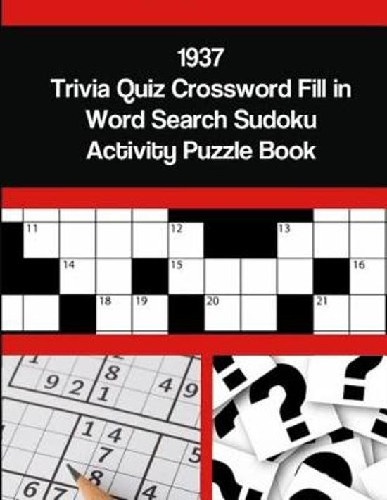 1937 Trivia Quiz Crossword Fill in Word Search Sudoku Activity Puzzle Book