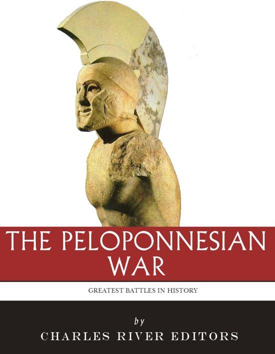 Bol The Greatest Battles In History The Peloponnesian War